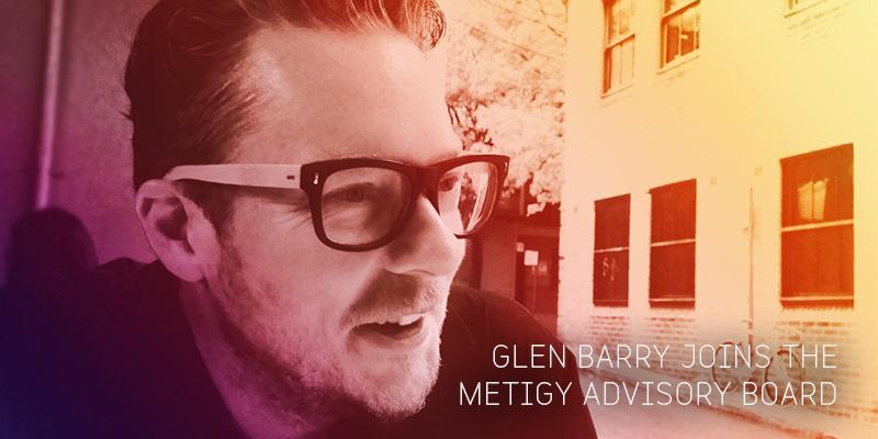 Glen Barry joins the Metigy Board of Advisors