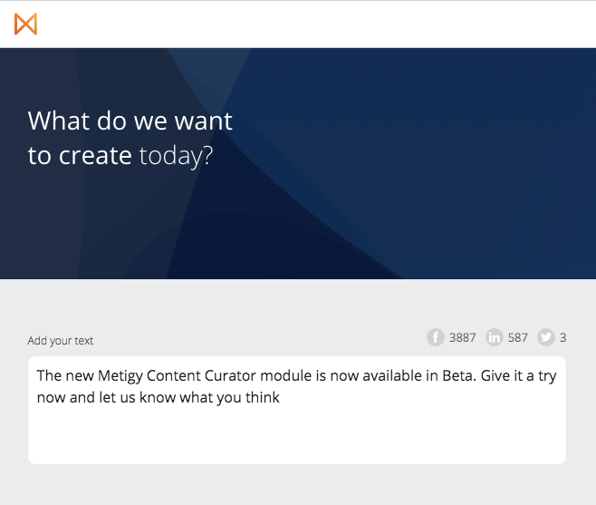 New Metigy Content Curator preview