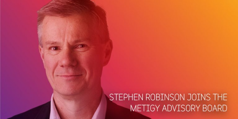 Stephen Robinson joins the Metigy Board of Advisors