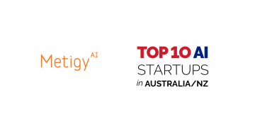 Nanalyze confirms Metigy in the top 10 AI Startups in Australia & New Zealand